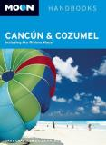 Gary Chandler Moon Cancun And Cozumel Including The Riviera Maya 0010 Edition;