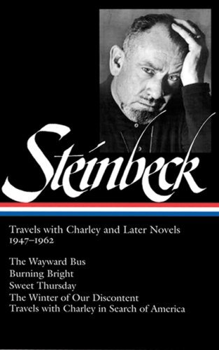 John Steinbeck John Steinbeck Travels With Charley And Later Novels 1947 1962 (