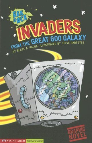 steve-harpster-invaders-from-the-great-goo-galaxy-eek-ack