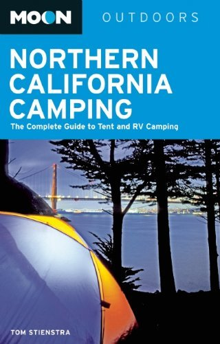Tom Stienstra Moon Northern California Camping The Complete Guide To Tent And Rv Camping 0003 Edition;
