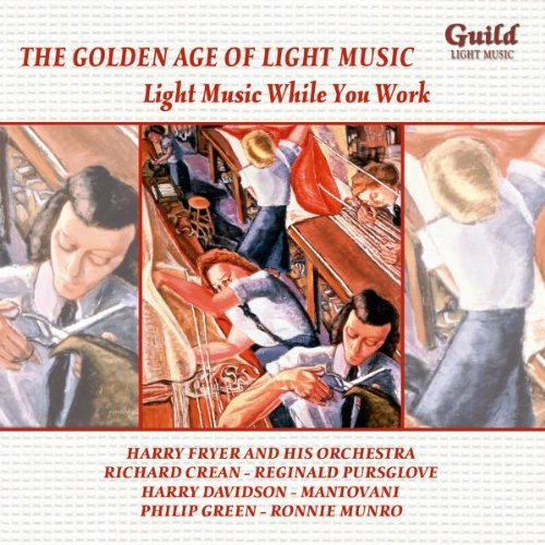 Light Music While You Work Light Music While You Work