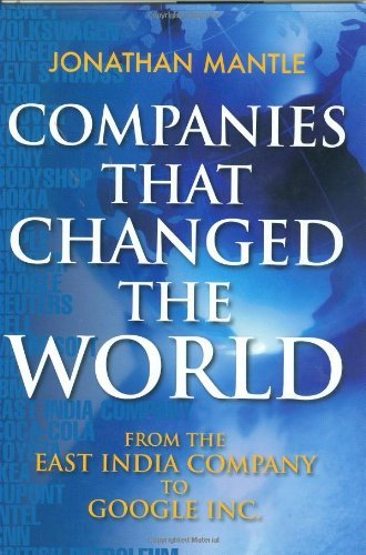 Jonathan Mantle Companies That Changed The World