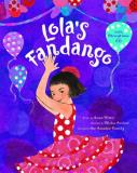 Anna Witte Lola's Fandango [with CD (audio)]