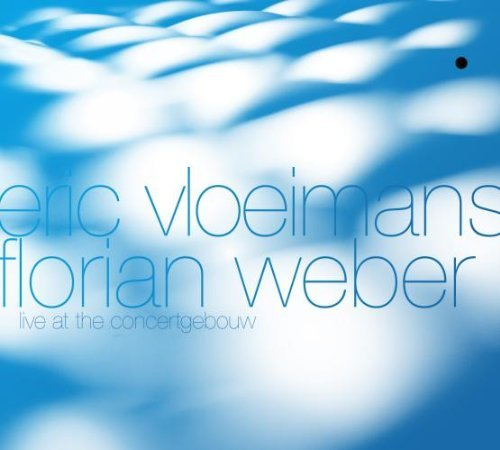 Eric & Florian Weber Vloeimans Live At The Concertgebouw