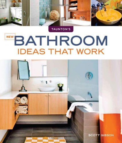 Scott Gibson New Bathroom Ideas That Work