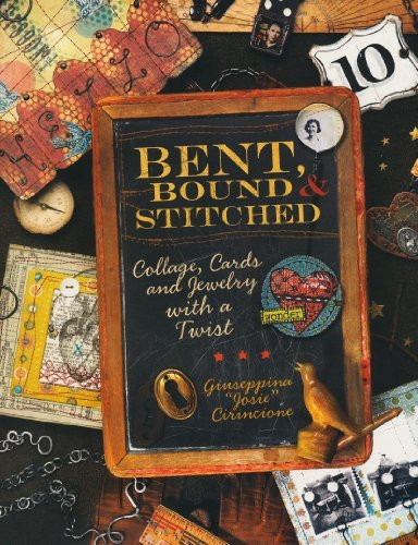 Giuseppina Cirincione Bent Bound And Stitched Collage Cards And Jewelry With A Twist