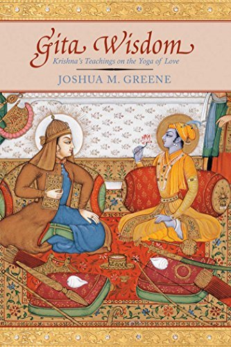 Joshua M. Greene Gita Wisdom An Introduction To India's Essential Yoga Text