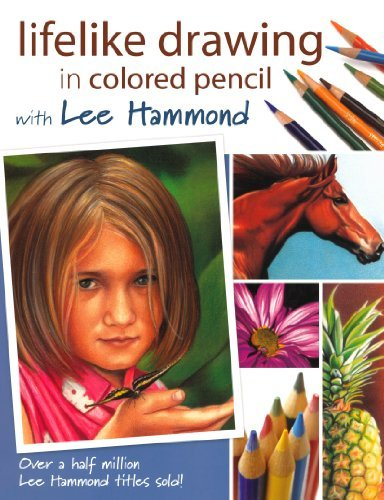 Lee Hammond Lifelike Drawing In Colored Pencil With Lee Hammon