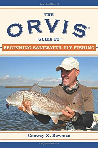 the-orvis-company-the-orvis-guide-to-beginning-fly-fishing-101-tips-for-the-absolute-beginner