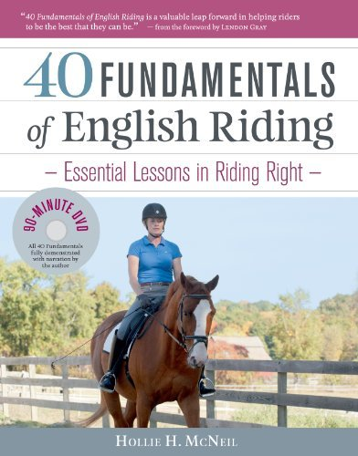 Hollie H. Mcneil 40 Fundamentals Of English Riding Essential Lessons In Riding Right (book And Dvd)