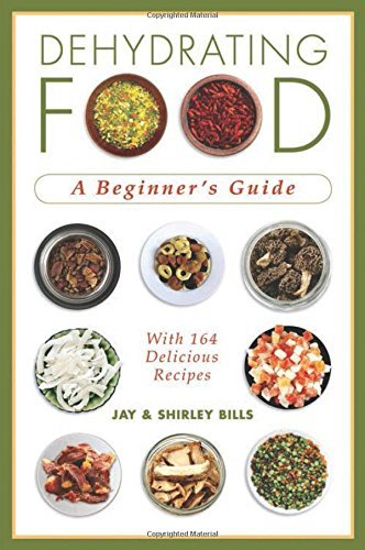 jay-bills-dehydrating-food-a-beginners-guide