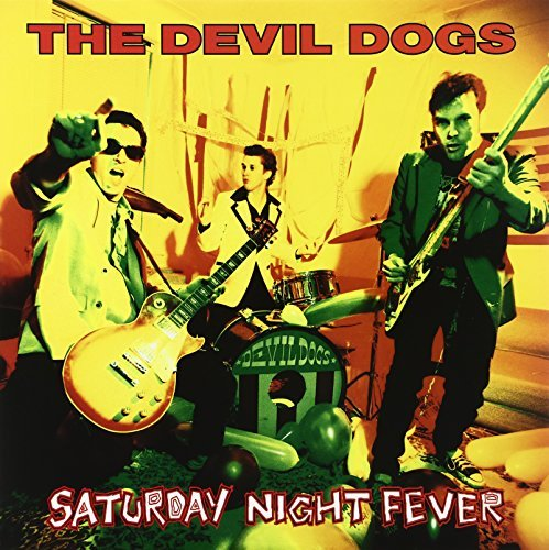 Devil Dogs Saturday Nite Fever