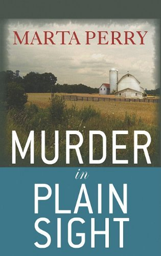 Marta Perry Murder In Plain Sight Large Print
