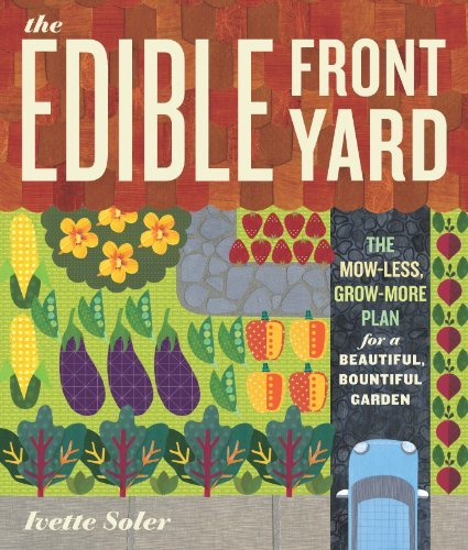 ivette-soler-the-edible-front-yard-the-mow-less-grow-more-plan-for-a-beautiful-bou