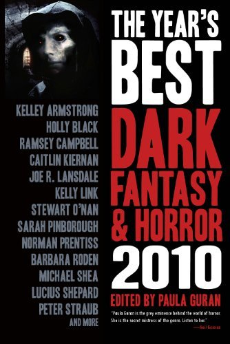 Kelley Armstrong The Year's Best Dark Fantasy & Horror 2010 Edition 2010