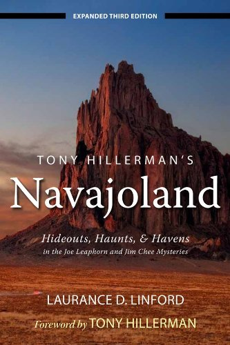 Laurance D. Linford Tony Hillerman's Navajoland Hideouts Haunts And Havens In The Joe Leaphorn 0003 Edition;expanded