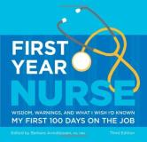 Barbara Arnoldussen First Year Nurse Wisdom Warnings And What I Wish I'd Known My Fi 0003 Edition;