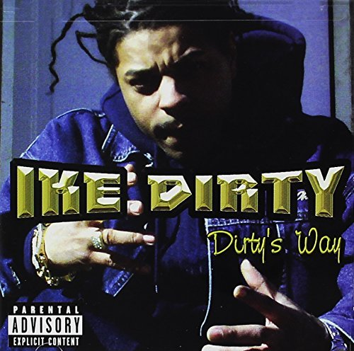 ike-dirty-dirtys-way-explicit-version