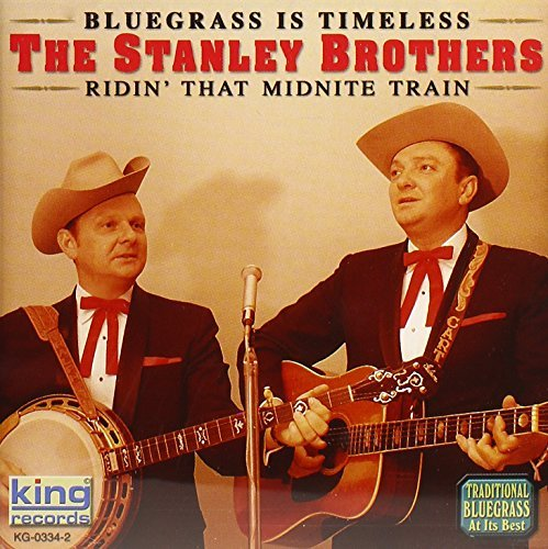 stanley-brothers-ridin-that-midnite-train