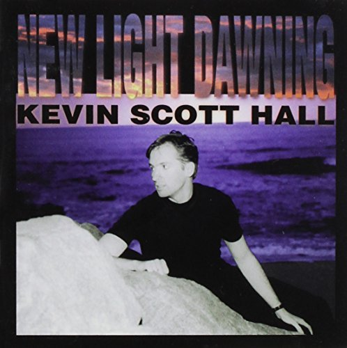 Kevin Scott Hall New Light Dawning