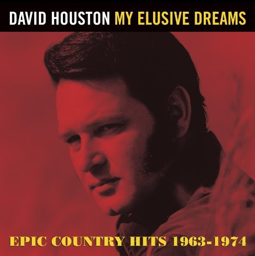 David Houston My Elusive Dreams Epic Countr Import Gbr
