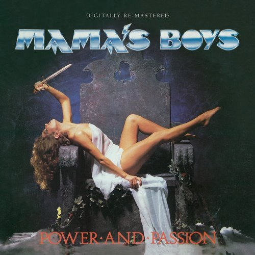 Mama's Boys Power & Passion Import Gbr Remastered