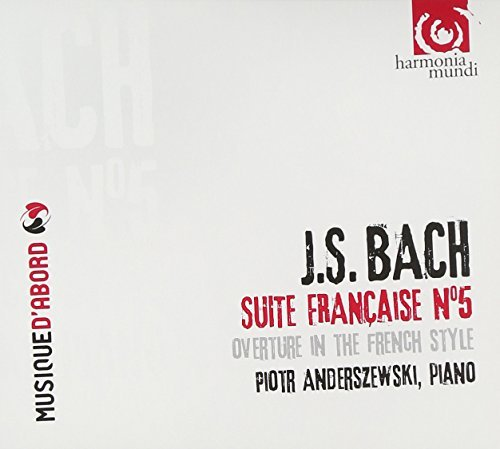 Johann Sebastian Bach French Suite No.5 French Overt