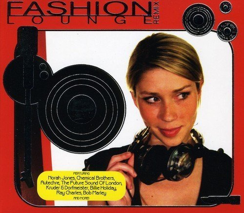 Fashion Lounge Remix Fashion Lounge Remix 3 CD