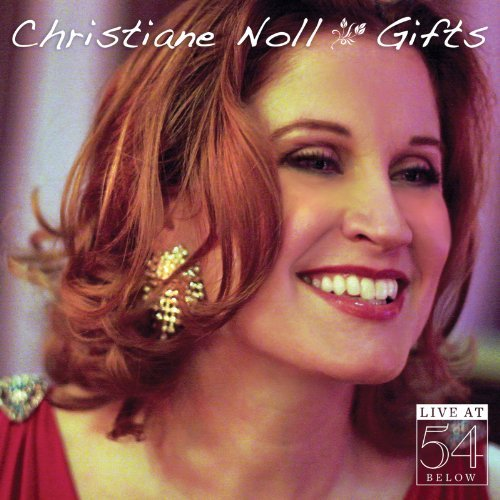 Christiane Noll Gifts Live At 54 Below