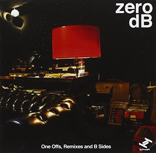 Zero Db One Off's Remixes & B Sides 2 CD
