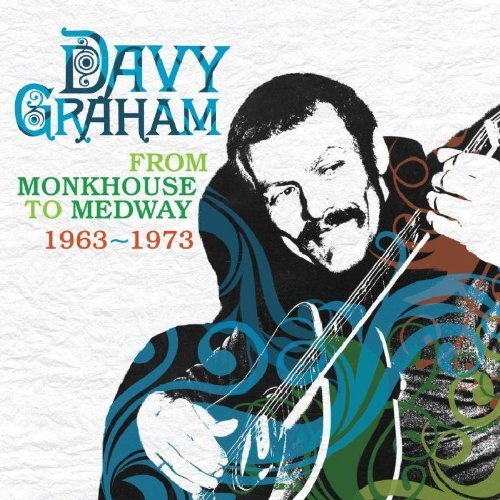 davy-graham-from-monkhouse-to-medway-1963-