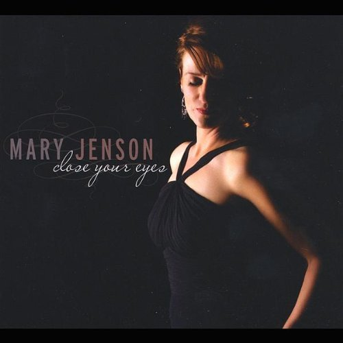 Mary Jenson Close Your Eyes