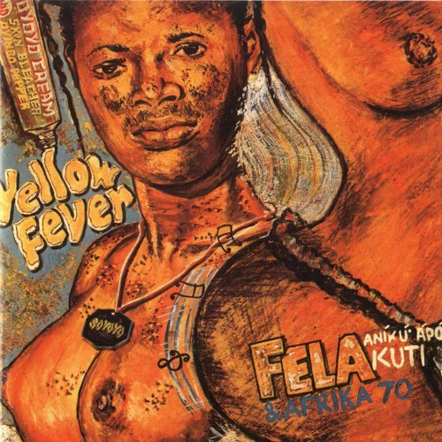 Fela Kuti Yellow Fever (1976) Na Poi (19 4 CD