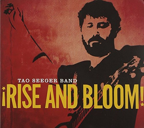 Tao Seeger Band Rise And Bloom!
