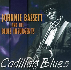Bassett Johnnie Cadillac Blues