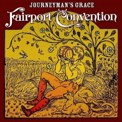 Fairport Convention Journeymans Grace Import Gbr