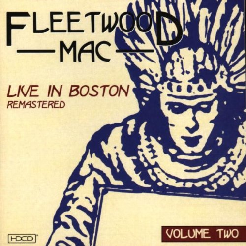 Fleetwood Mac Vol. 2 Live In Boston Remastered Hdcd
