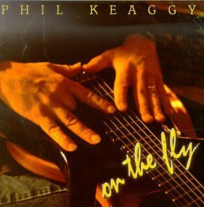 Phil Keaggy On The Fly
