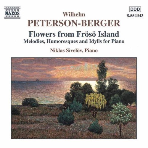 W. Peterson Berger Flowers From Froso Island Melo Sivelov*niklas (pno)