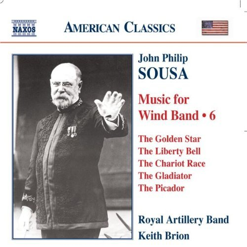 J.P. Sousa Music For Wind Band 6 Royal Artillery Band