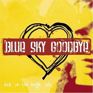 Blue Sky Goodbye Look On The Bright