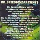 Dr. Speedlove Presents Chem Vol. 2 Dr. Speedlove Presents Coldcut Bagman Youth Pigface Dr. Speedlove Presents Chemica