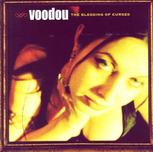 Voodou Blessing Of Curses