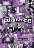 Pigface United 1 Tour '03 Live