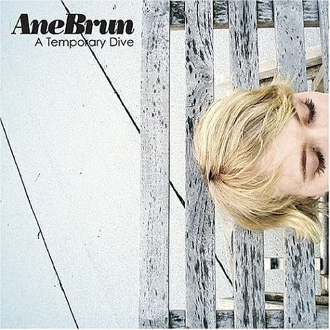 Ane Brun Temporary Dive
