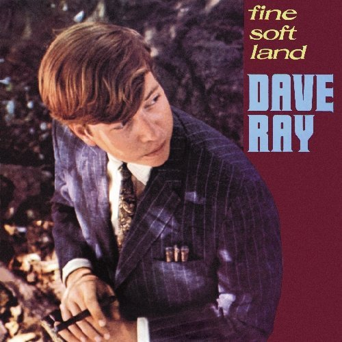 Dave Ray Fine Soft Land