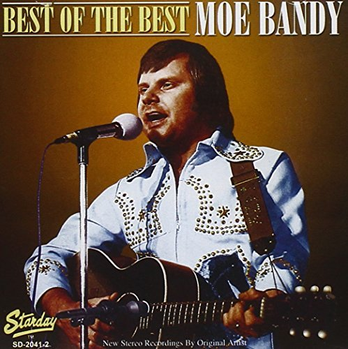 Moe Bandy Best Of The Best