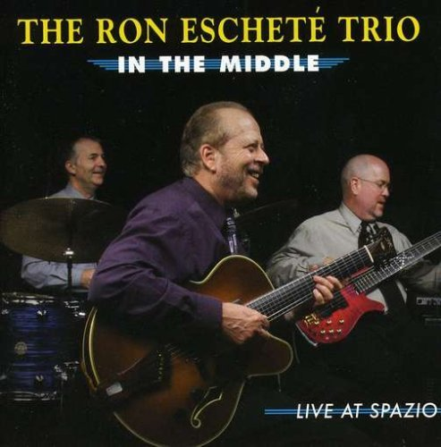 Ron Eschete' In The Middle