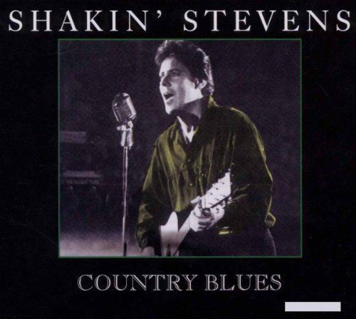Shakin' Stevens Country Blues Import Gbr