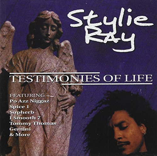 Stylie Ray Testimonies Of Life Explicit Version